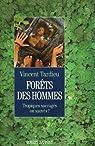 Forêts des hommes par Tardieu