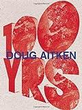 Doug Aitken, Doug Aitken, 0847838323