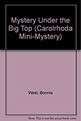 Mystery Under the Big Top (Carolrhoda Mini-Mystery) Library Binding