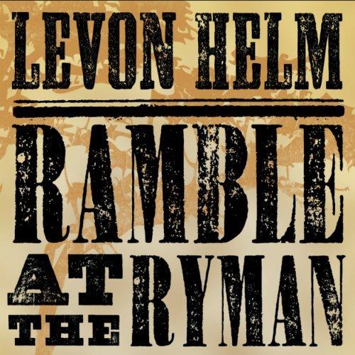 Ramble At The Ryman by Levon Helm (2011-05-17)