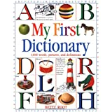 My First Dictionary: 1,000 words, pictures, and definitions (DK Games)
