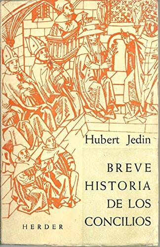 Breve Historia De Los Concilios por HUBERT JEDIN