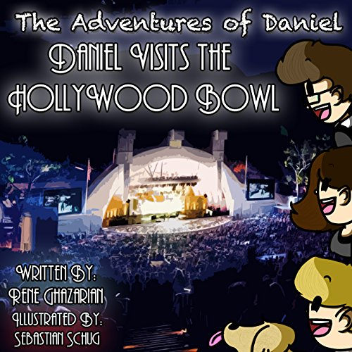The Adventures of Daniel: Daniel Visits the Hollywood Bowl