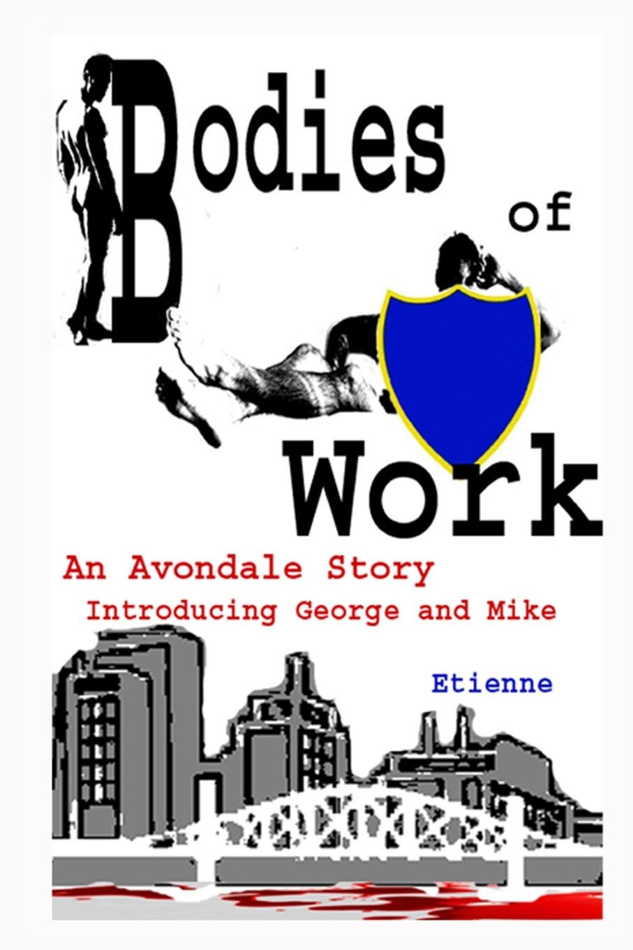 Bodies of Work: An Avondale Story ebook