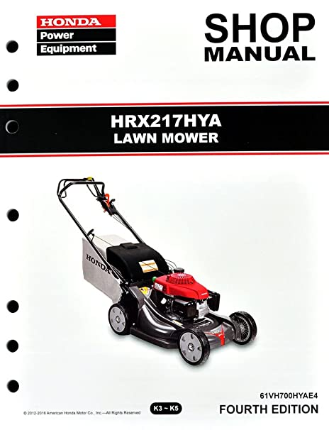 Perfect Honda HRX217 HYA Lawn Mower Service Repair Shop Manual