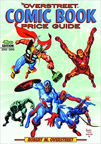 The Overstreet Comic Book Price Guide, 42nd Edition: Robert