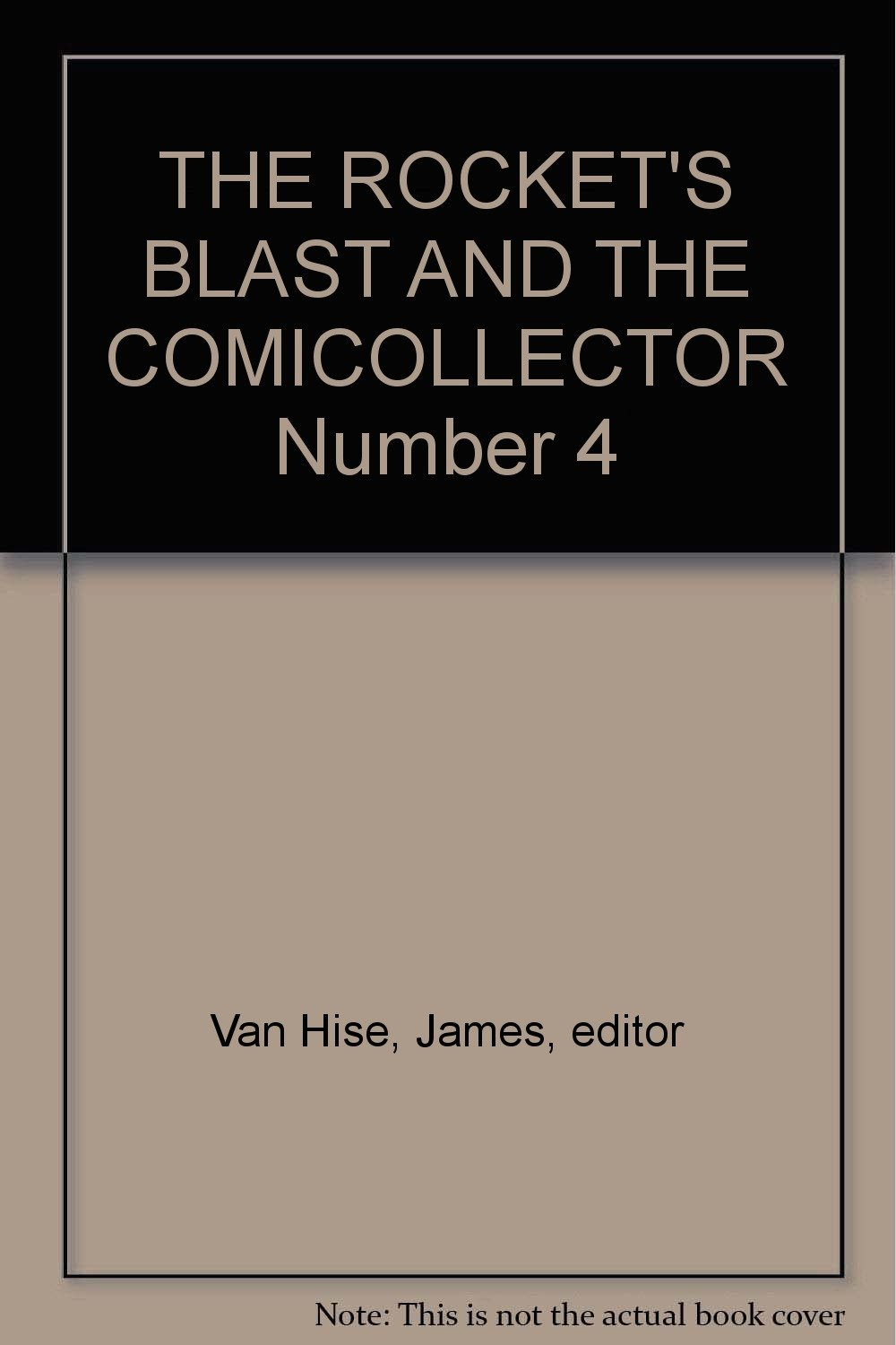 THE ROCKET'S BLAST AND THE COMICOLLECTOR Number 4 pdf epub