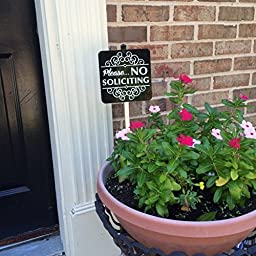 Attractive Please No Soliciting Sign. Aluminum 6 Inch X 6 Inch Sign Panel Attached to a Sturdy 18 Inch Yard Stake. Sign Best Used in a Planter or Flower Pot.