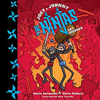 Amazon.com: Joey and Johnny, the Ninjas: Get Mooned (Audible ...