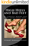 High Heels and Bad Feet
