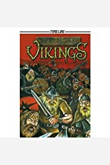 Beware the Vikings (Timeline Graphic Novels) by David Boyd (2007-01-03) School & Library Binding