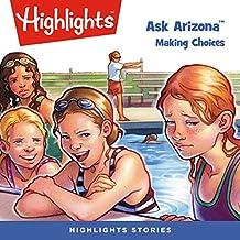 Ask Arizona: Making Choices