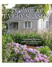 A Cottage for Every Season: Inspiring Homes with Classic Charm