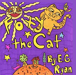 Foxy the Cat by [Ryan, E G ]