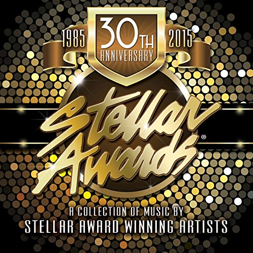 Stellar Awards 30th Anniversary