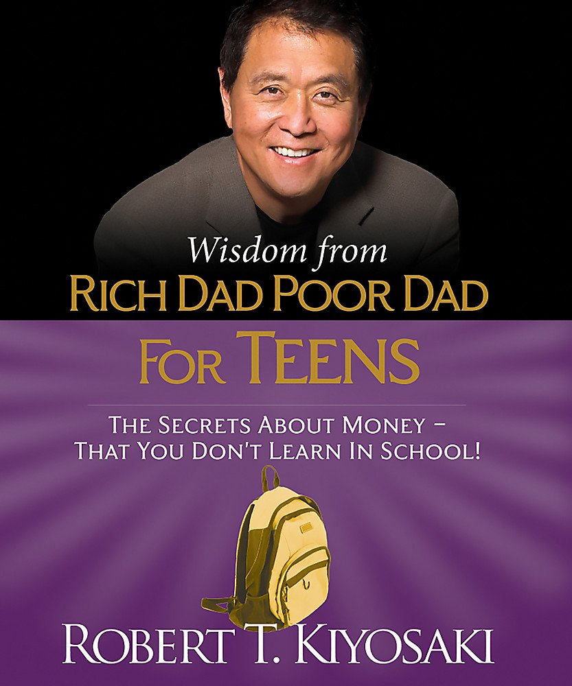 Download Wisdom from Rich Dad, Poor Dad for Teens: The Secrets about Money--That You Don't Learn in School! (Miniature Edition) (Miniature Editions) PDF