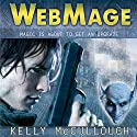 WebMage: Ravirn, Book 1 Audiobook by Kelly McCullough Narrated by Vikas Adam