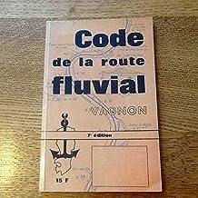 CODE DE LA ROUTE FLUVIAL POUR BATEAUX DE PLAISANCE A MOTEUR 6è EDITION 1970