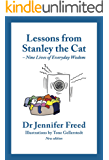 Lessons from Stanley the Cat: Nine Lives of Everyday Wisdom