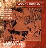 Saiyuki Reload Vocal Album V.2 by Japanimation (2004-11-25)