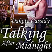 Talking After Midnight: Plum Orchard Series, Book 3 | Dakota Cassidy