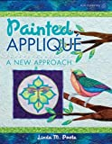 img - for Painted Applique: A New Approach book / textbook / text book