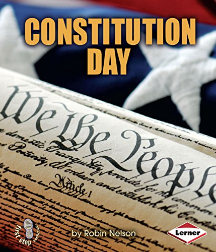 Constitution Day (First Step Nonfiction - American Holidays)