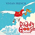 The Daddy Goose Collection | Vivian French