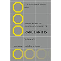 Handbook on the Physics and Chemistry of Rare Earths: Including Actinides: Volume 49