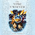 The Time Twister: Children of the Red King, Book 2 Audiobook by Jenny Nimmo Narrated by Joe Coen