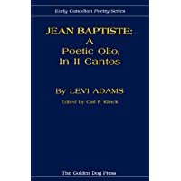 Jean Baptiste: A Poetic Olio, in II Cantos: 2