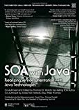 img - for SOA with Java: Realizing Service-Orientation with Java Technologies (The Prentice Hall Service Technology Series from Thomas Erl) by Thomas Erl (2014-06-29) book / textbook / text book