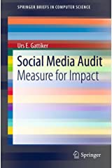 Social Media Audit: Measure for Impact (SpringerBriefs in Computer Science) Kindle Edition