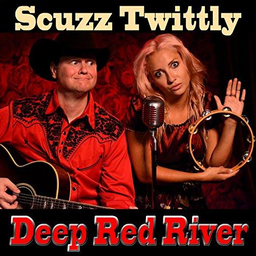 Deep Red River [Explicit]