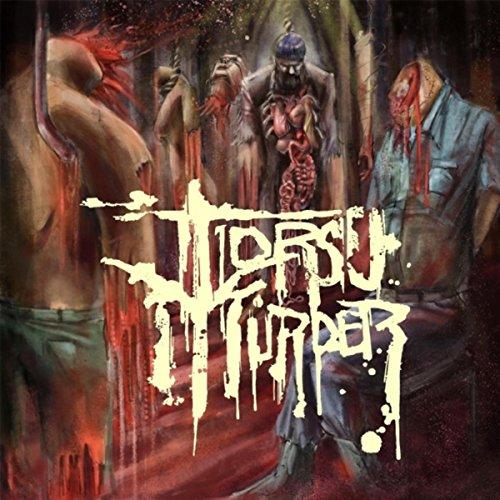 Torso Murder [Explicit]