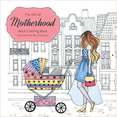 Gift Baskets for New Moms | The Gift of Motherhood Adult Coloring Book