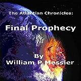 Atlantian Chronicles: Final Prophecy