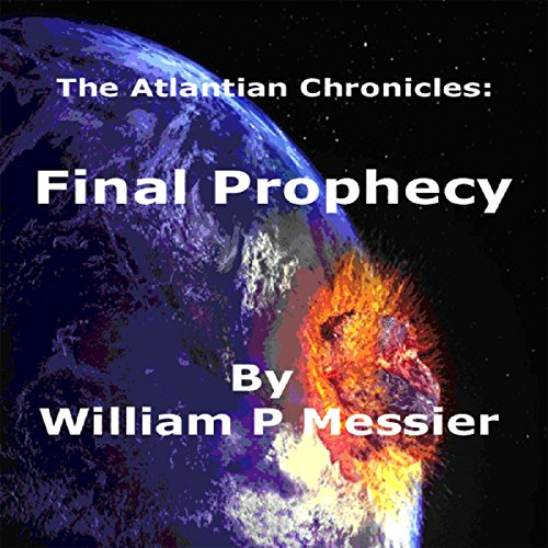 Atlantian Chronicles: Final Prophecy