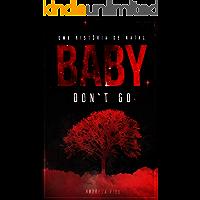 Uma História Natalina de Baby, Don't Go