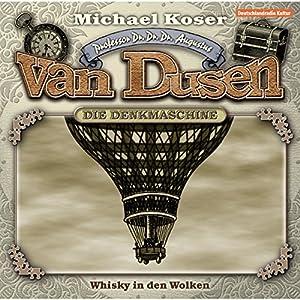 Whisky in den Wolken (Professor van Dusen 7) Hörspiel