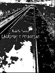 Lágrimas e Pesadelos (Portuguese Edition)