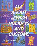 img - for All About Jewish Holidays and Customs book / textbook / text book