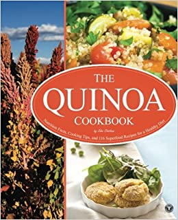 Quinoa cookbook nutrition facts cooking tips and 116 superfood quinoa cookbook nutrition facts cooking tips and 116 superfood recipes for a healthy diet rockridge press 9781623150075 amazon books forumfinder Gallery