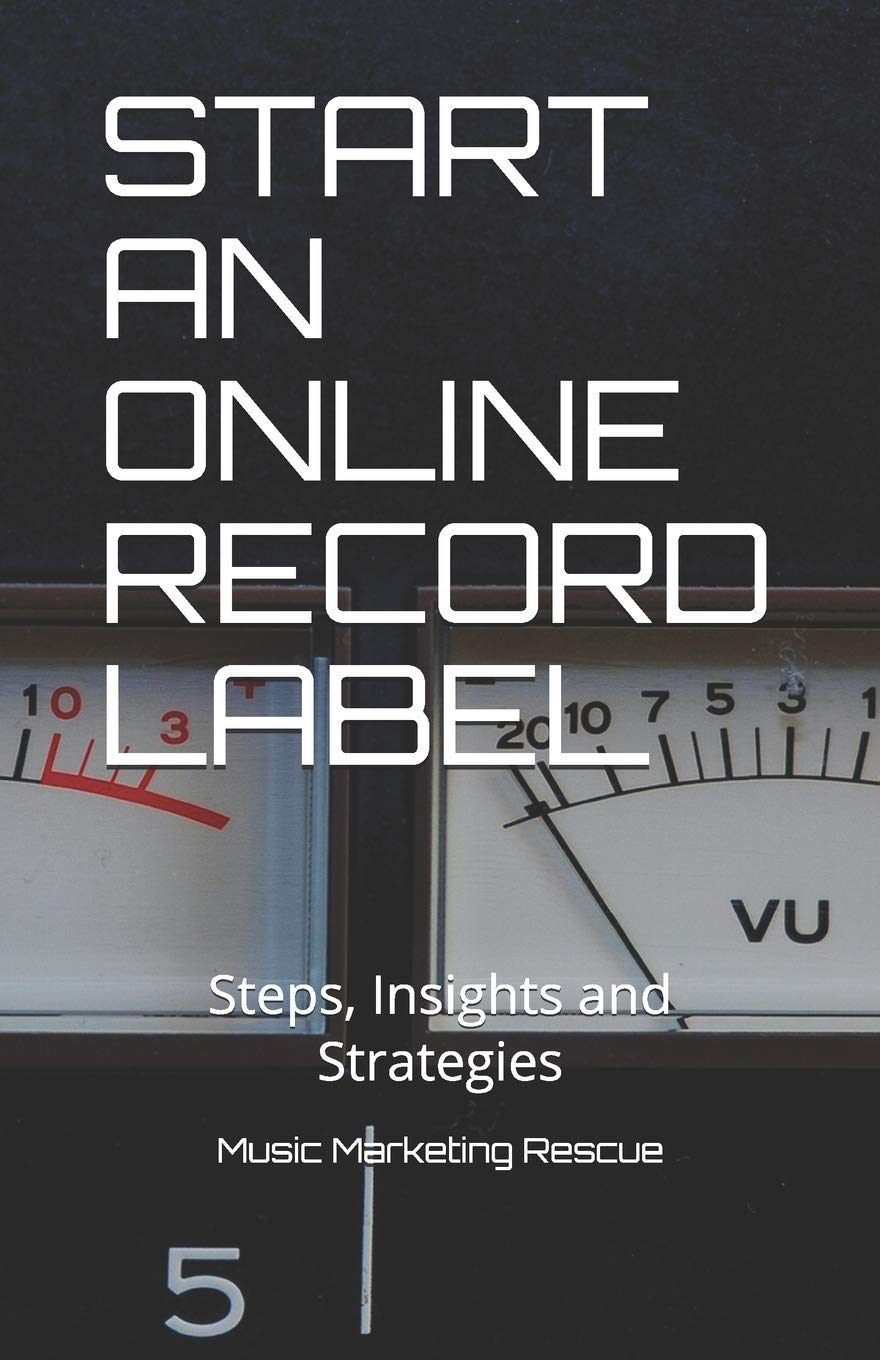 Start An Online Record Label Steps Insights And Strategies