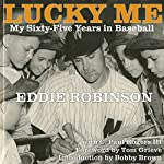 Lucky Me: My Sixty-Five Years in Baseball | Eddie Robinson,C. Paul Rogers III