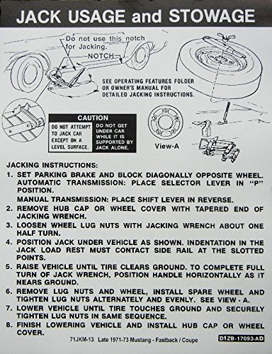 (LATE 1971, 1972 & 1973 FORD MUSTANG FASTBACK & COUPE JACKING And STOWAGE INSTRUCTIONS DECAL - STICKER)