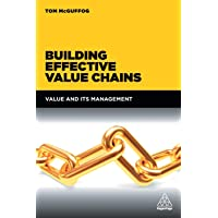 Building Effective Value Chains: Value and Its Management