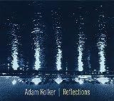 Kolker, Adam Reflections Cool