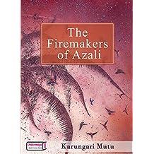 The Firemakers of Azali