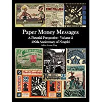 Paper Money Messages: A Pictorial Perspective - Volume 2 (Notgeld)